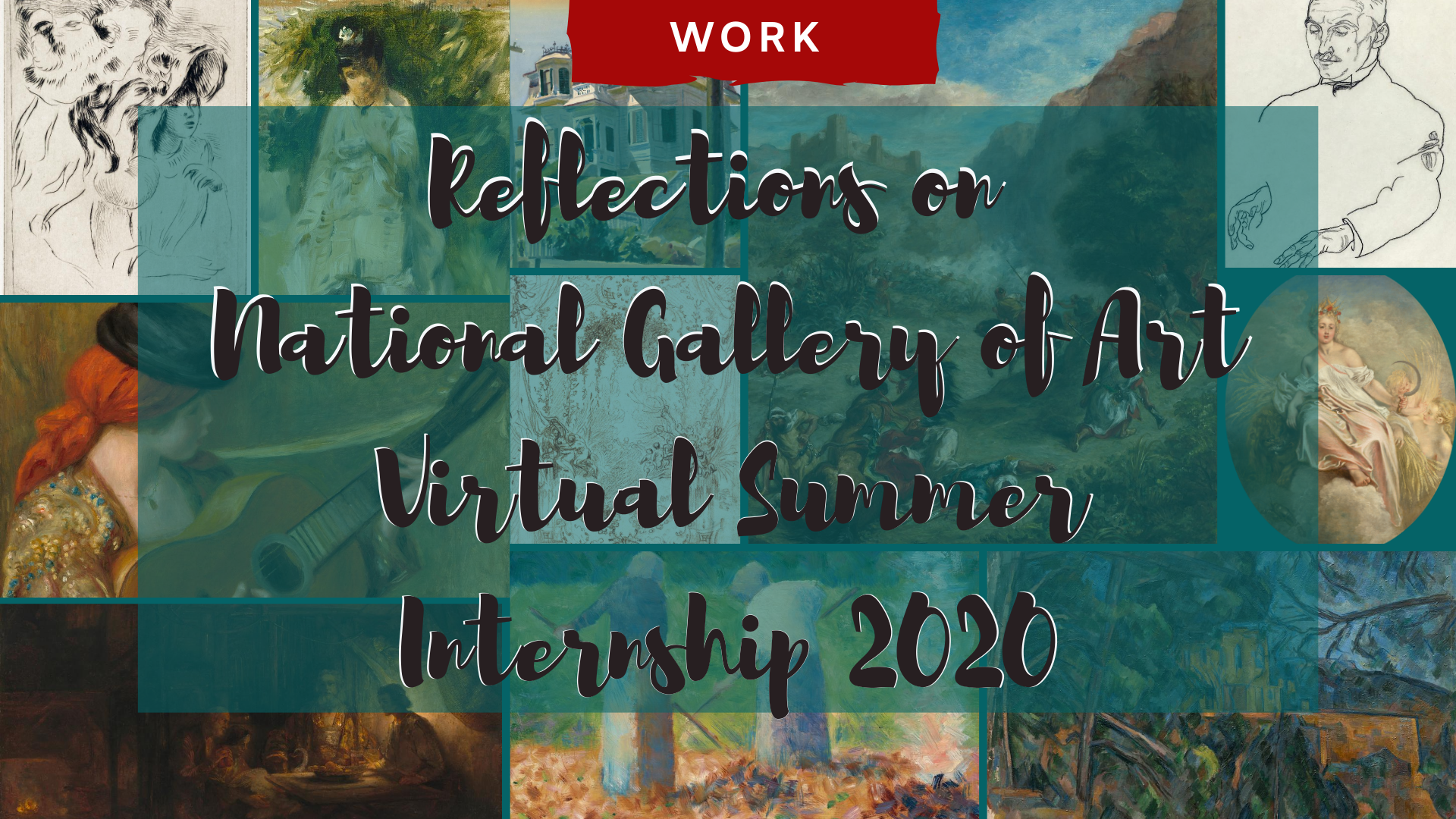 Reflections on NGA Virtual Summer Internship 2020 with NGA artworks in the backgrounds